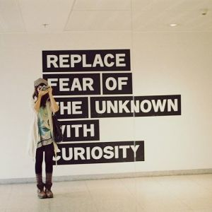 curiosity-life-quote-advice-picture-image-photography-fear-of-the-unknown-curious